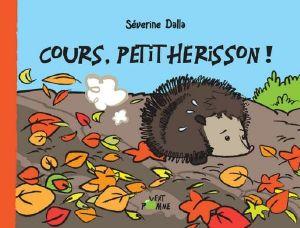 Cours Petit Herisson De Severine Dalla