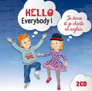 Hello everybody ! danser et chanter en anglais