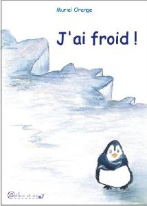 J'ai froid!, Muriel Orange